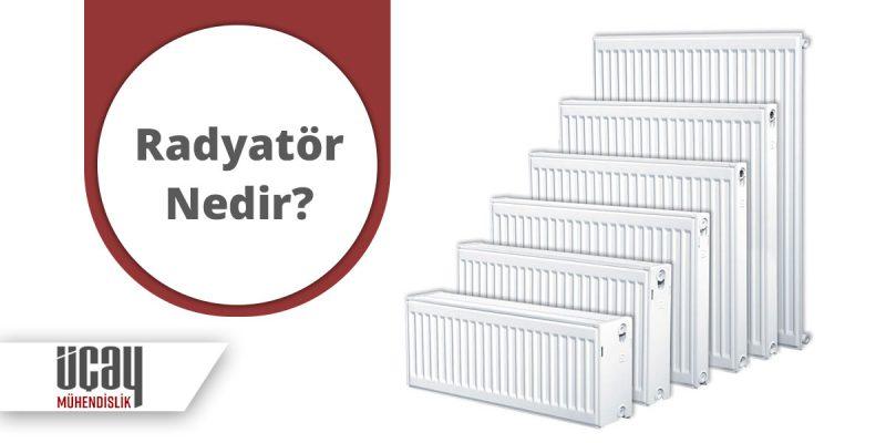 radyatör nedir ve radyatör fiyatları