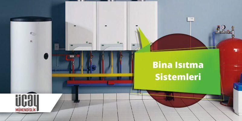 bina ve ev ısıtma sistemleri