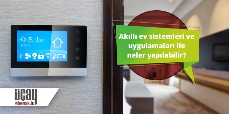 üçay mühendislik akıllı ev sistemleri