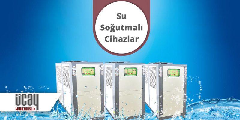 su soğutmalı cihazlar