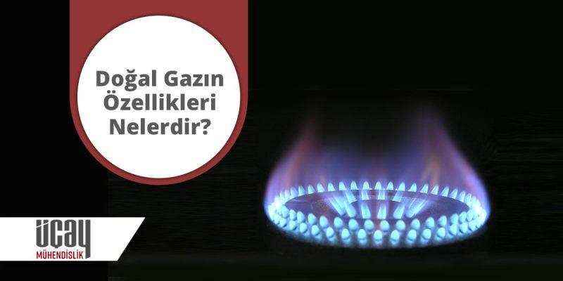 doğal gaz özellikleri nelerdir