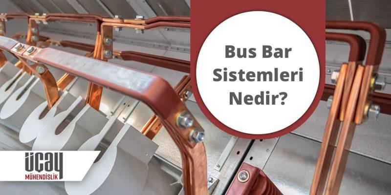 bus bar sistemleri