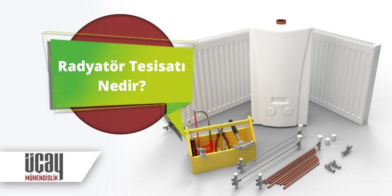 radyatör tesisatı ve fiyatları