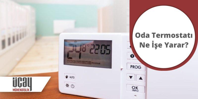 oda termostatı nedir