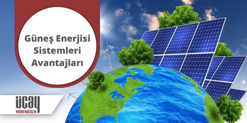 güneş enerjisi sistemleri avantajları